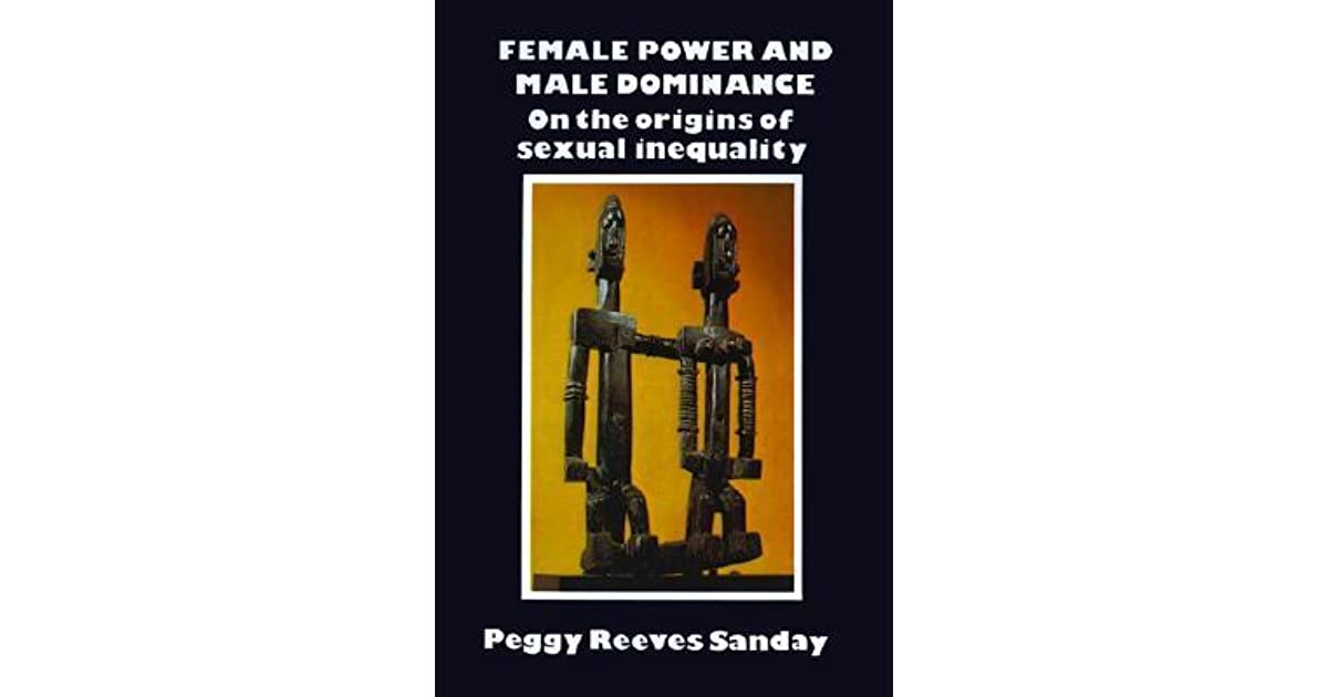 female power and male dominance peggy reeves sanday ebook
