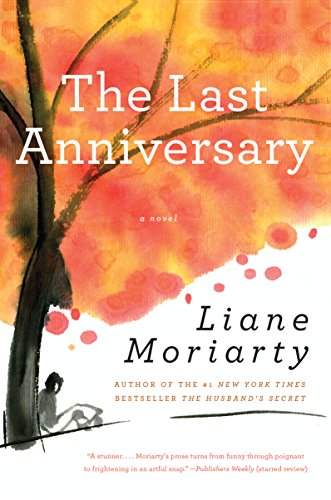 the last anniversary liane moriarty epub