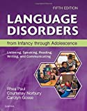 language disorders from infancy through adolescence ebook
