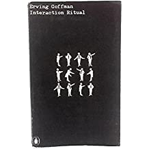 erving goffman interaction ritual essays on face-to-face behavior ebook